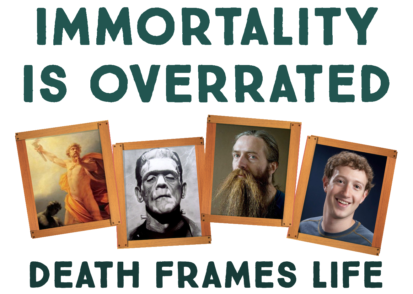 Immortality is overrated
